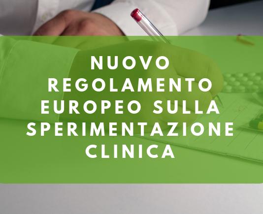 Nuovo regolamento europeo sulla sperimentazione clinica: a che punto siamo e cosa bisogna fare