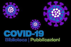 COVID-19 | Sezione Biblioteca e Pubblicazioni